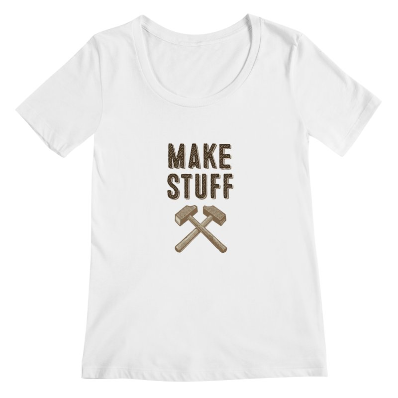 Make Stuff Women's Scoopneck by The Factorie's Artist Shop