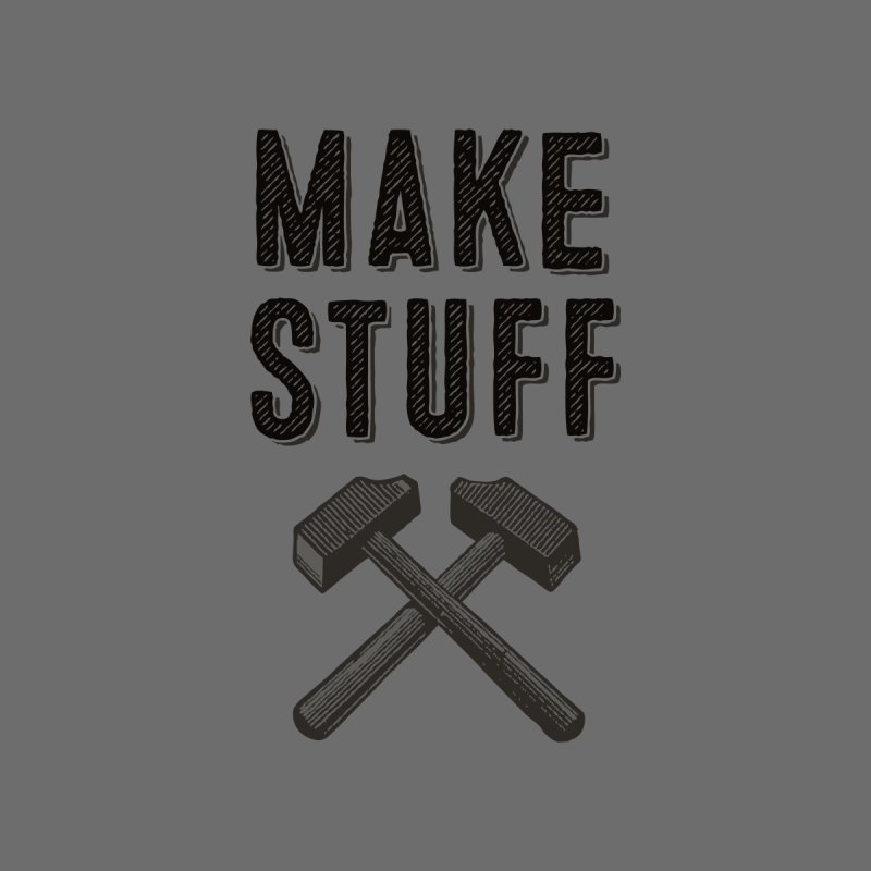 Maker's Credo: Grey None  by The Factorie's Artist Shop