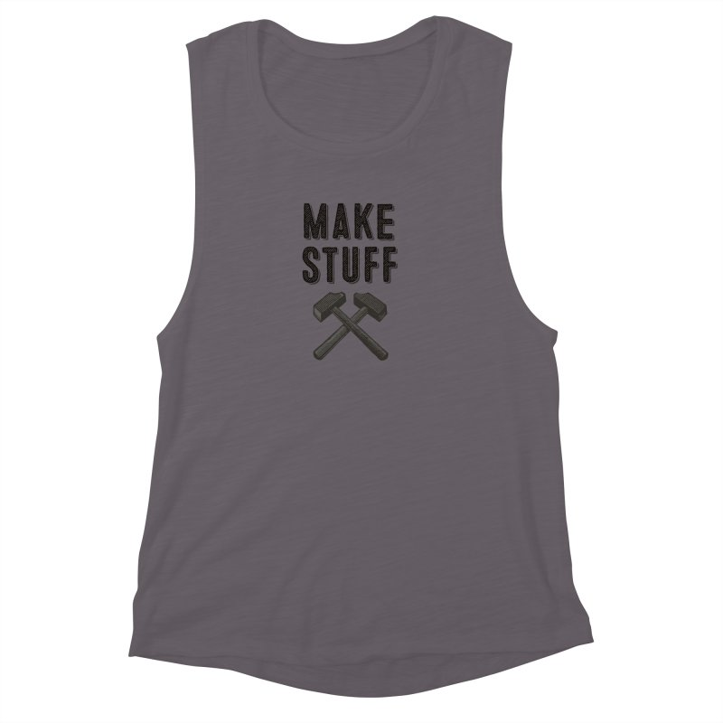 Make Stuff - Grey Women's Muscle Tank by The Factorie's Artist Shop