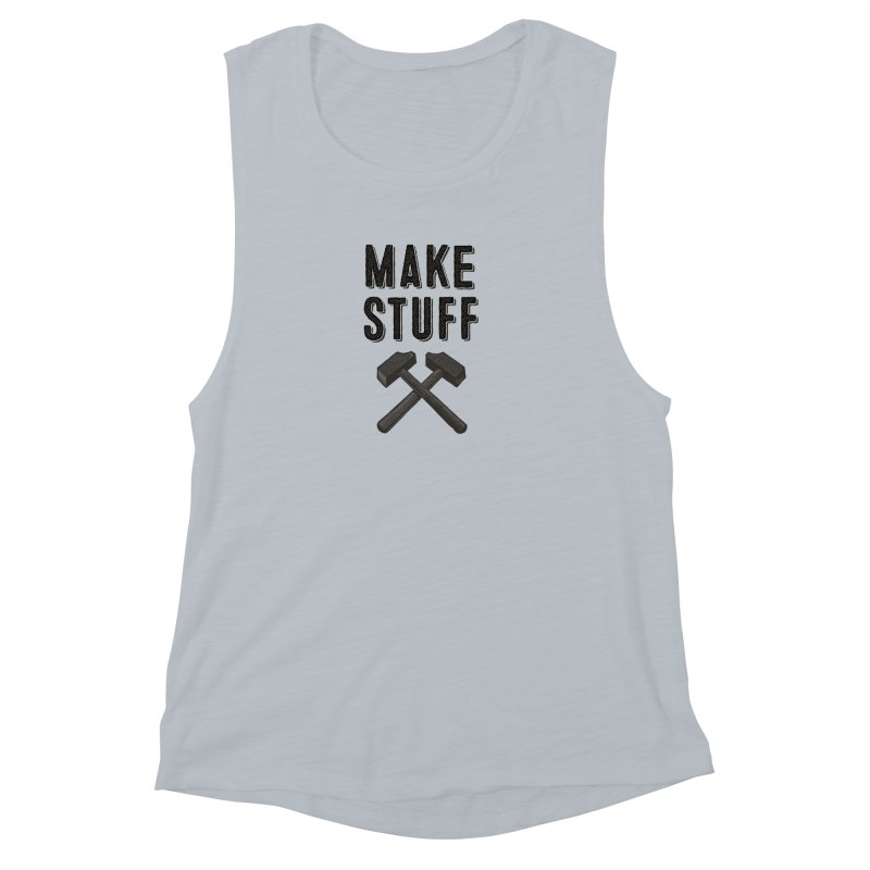 Maker's Credo: Grey Women's Muscle Tank by The Factorie's Artist Shop