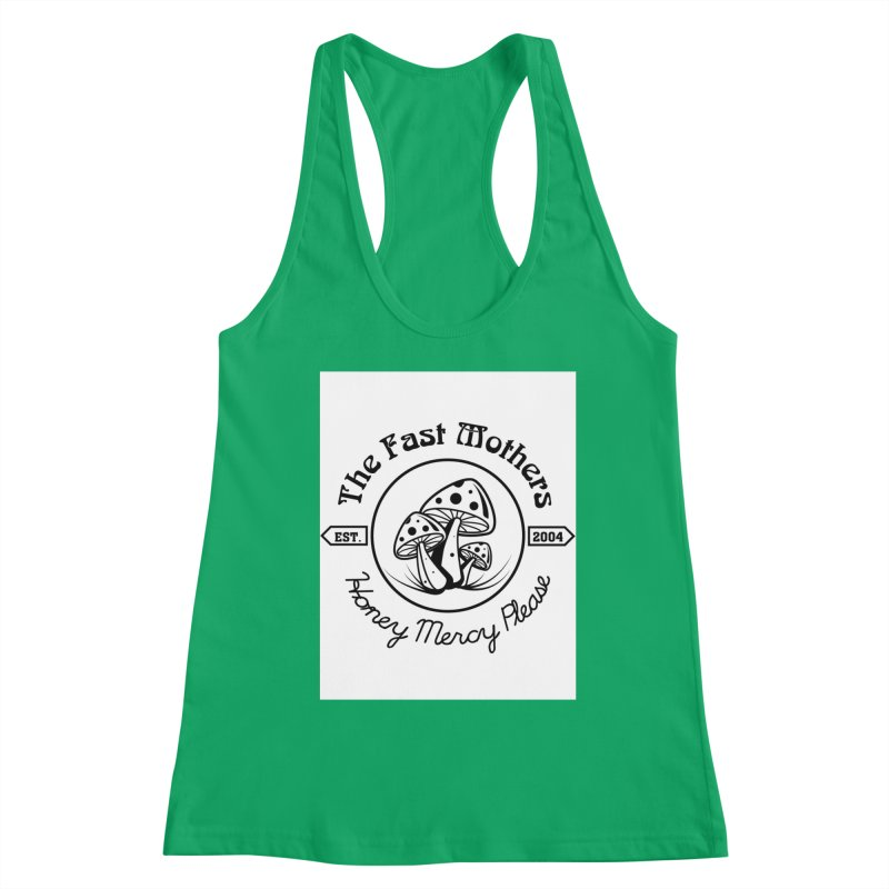 Honey Mercy Please Women's Tank by The Fast Mothers