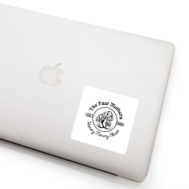 Honey Mercy Please Accessories Sticker by The Fast Mothers