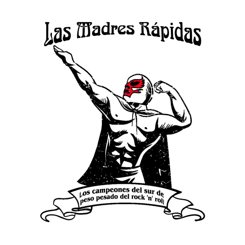 Las Madres Rapidas Women's Longsleeve T-Shirt by The Fast Mothers