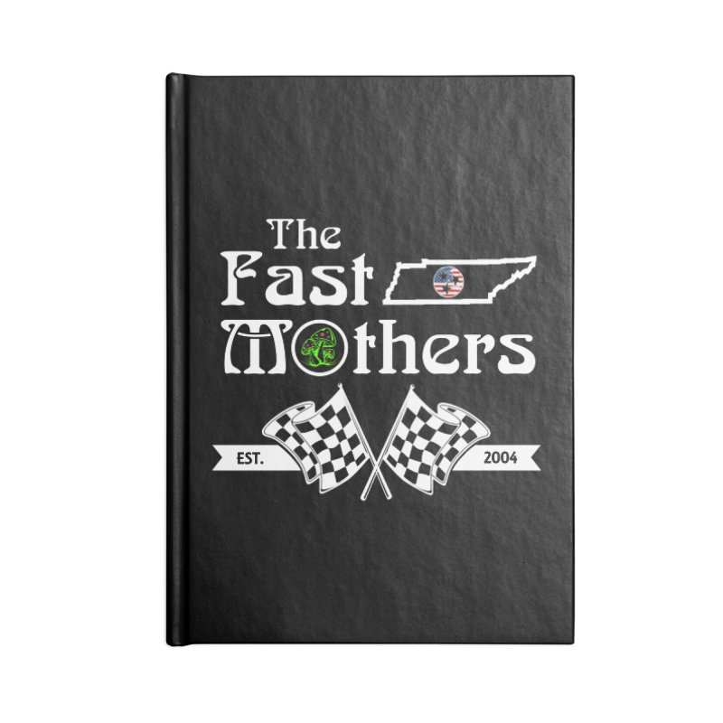 Est. 2004 for Dark Colors Accessories Notebook by The Fast Mothers