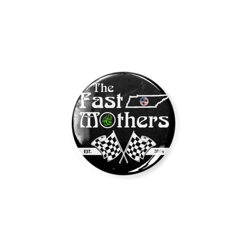 Est. 2004 for Dark Colors Accessories Button by The Fast Mothers