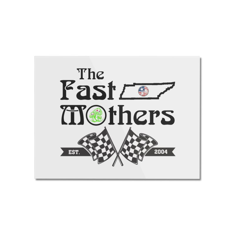 Est. 2004 for Light colors Home Mounted Acrylic Print by The Fast Mothers