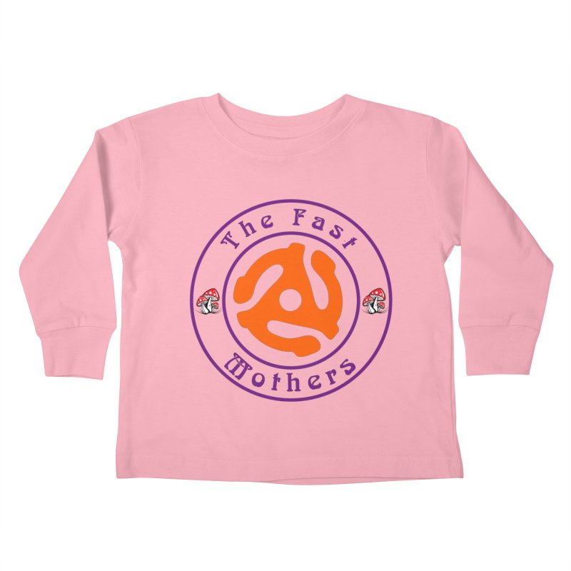 45 RPM for Light Colors Kids Toddler Longsleeve T-Shirt by The Fast Mothers