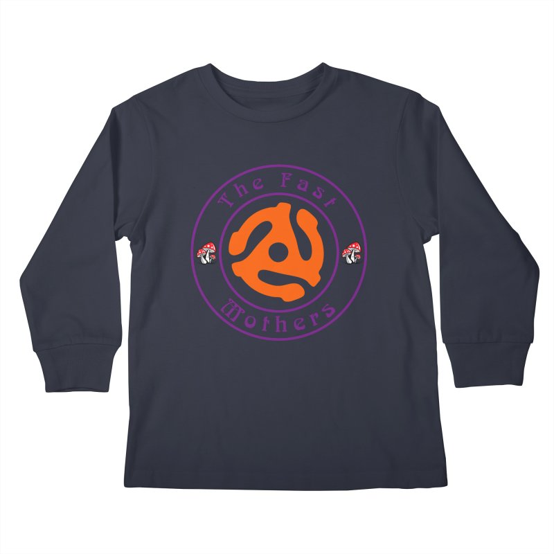 45 RPM for Light Colors Kids Longsleeve T-Shirt by The Fast Mothers