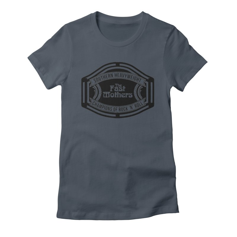 Champion Belt for Light Colors Women's T-Shirt by The Fast Mothers