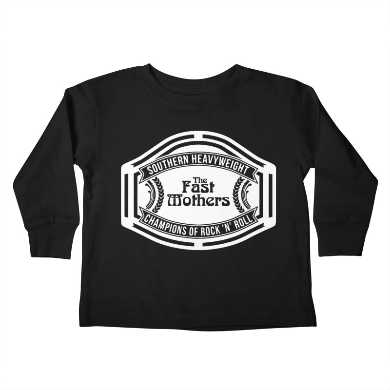 Champion Belt for Dark Colors Kids Toddler Longsleeve T-Shirt by The Fast Mothers