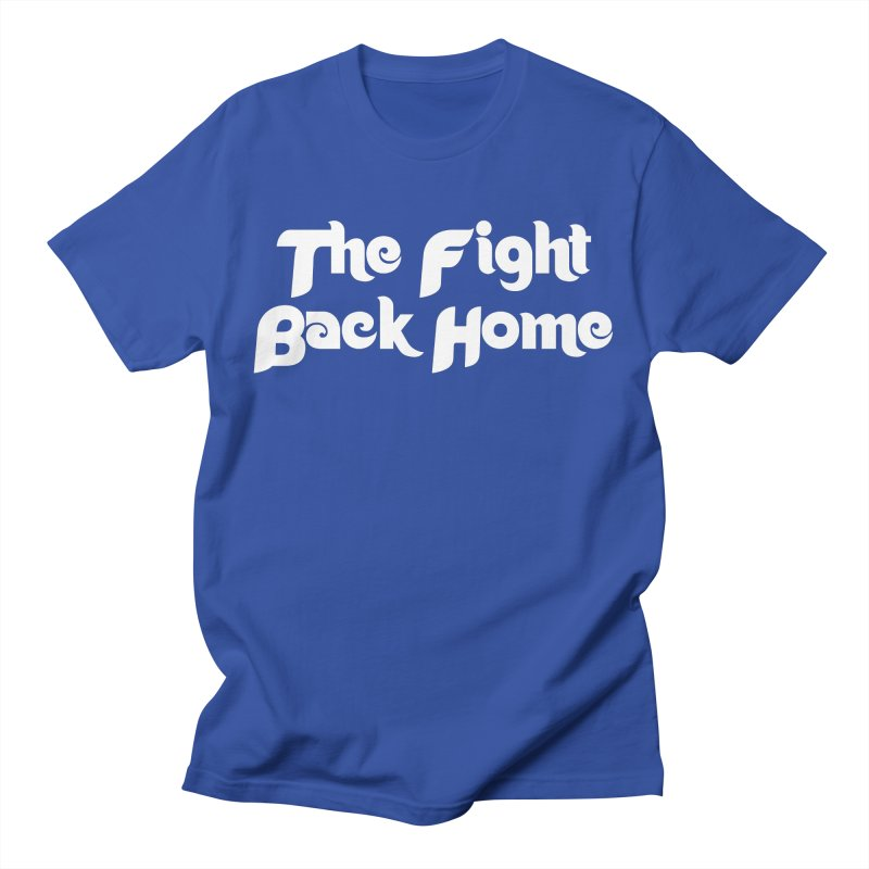 Men's None by The Fight Back Home Merch
