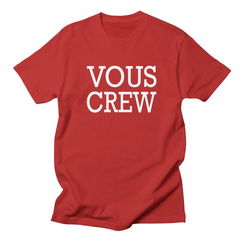 Vous Crew Men's T-shirt by The Final Boss