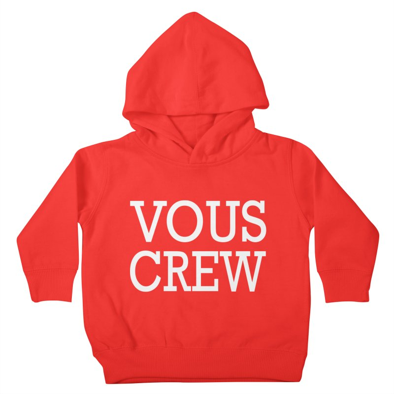 Vous Crew Kids Toddler Pullover Hoody by The Final Boss