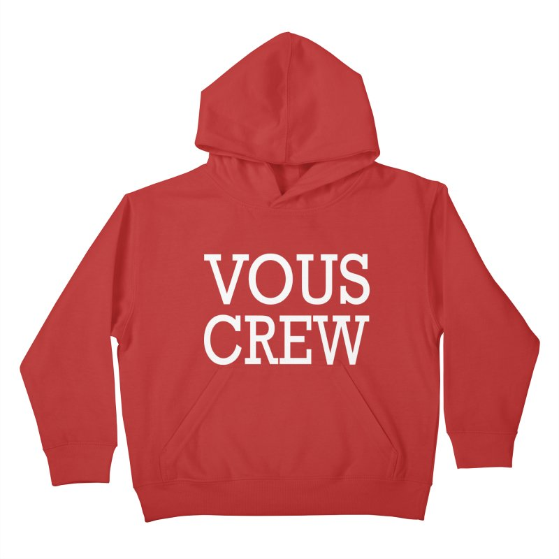 Vous Crew Kids Pullover Hoody by The Final Boss