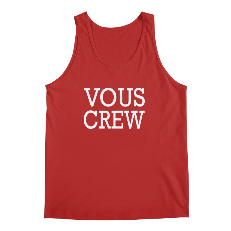 Vous Crew Men's Tank by The Final Boss