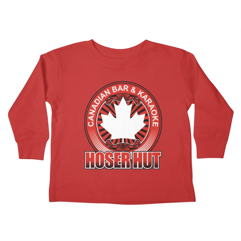 Hoser Hut Kids Toddler Longsleeve T-Shirt by The Final Boss