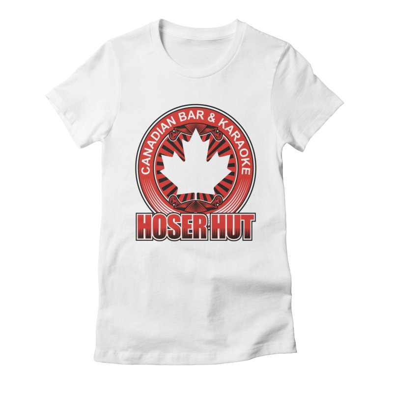 Hoser Hut Women's Fitted T-Shirt by The Final Boss