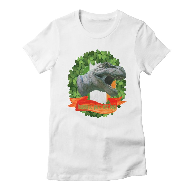 Happy St. Pa-T-Rex Day Women's Fitted T-Shirt by The Final Boss