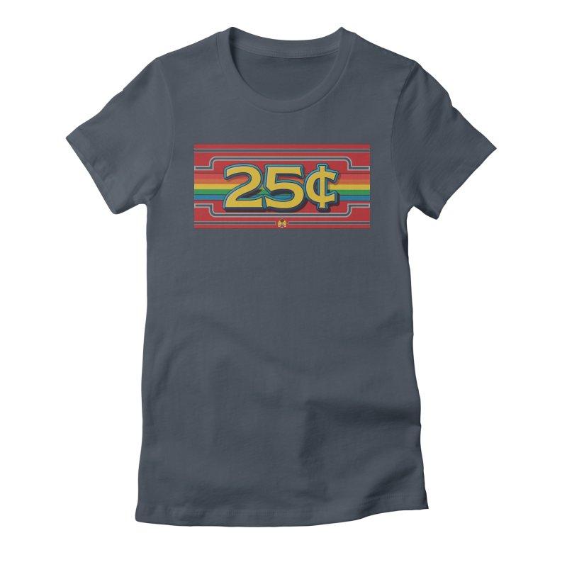 25 Cent Retro1 Women's T-Shirt by The Flipper Room Shop