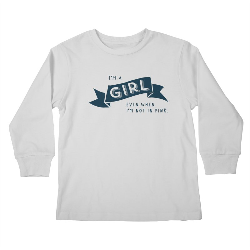 I'm a girl even when I'm not in pink   by The Future Mrs. Darcy T-shirt Shop
