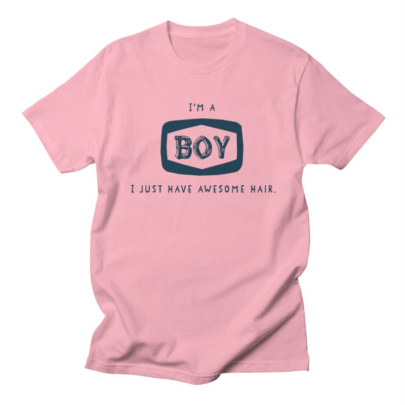 I'm a boy. I just have awesome hair.  Men's T-shirt by The Future Mrs. Darcy T-shirt Shop