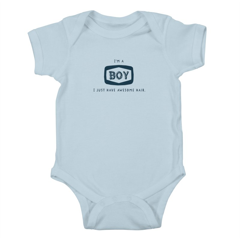 I'm a boy. I just have awesome hair.  Kids Baby Bodysuit by The Future Mrs. Darcy T-shirt Shop