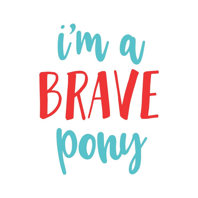 I'm a brave pony by The Future Mrs. Darcy T-shirt Shop