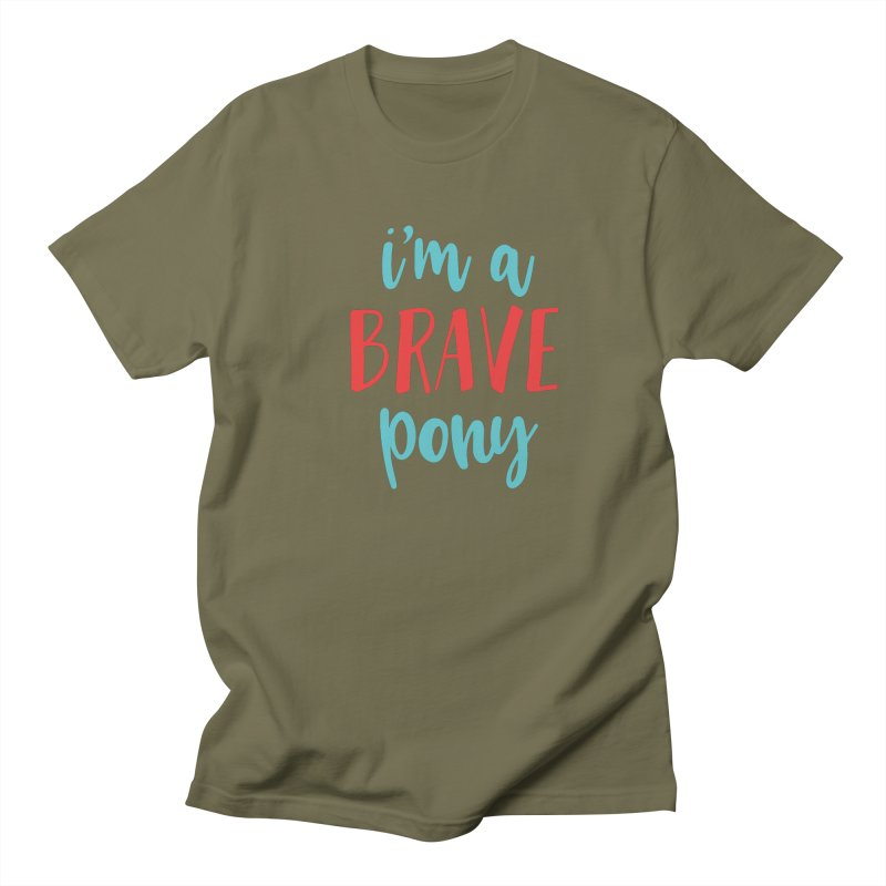 I'm a brave pony Men's T-Shirt by The Future Mrs. Darcy T-shirt Shop