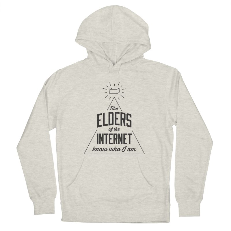 The Elders of the Internet Women's Pullover Hoody by The Future Mrs. Darcy T-shirt Shop