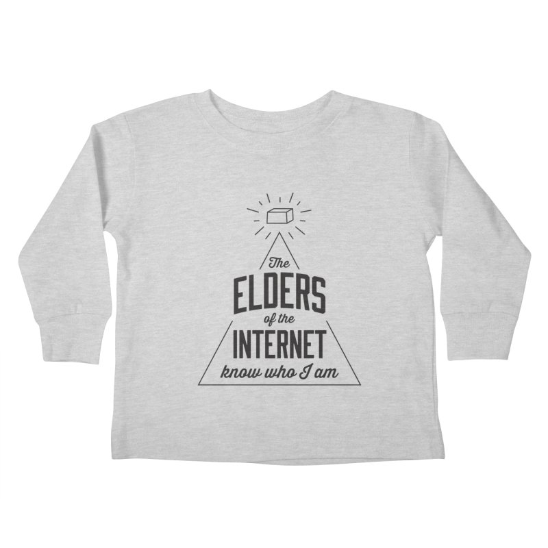 The Elders of the Internet Kids Toddler Longsleeve T-Shirt by The Future Mrs. Darcy T-shirt Shop