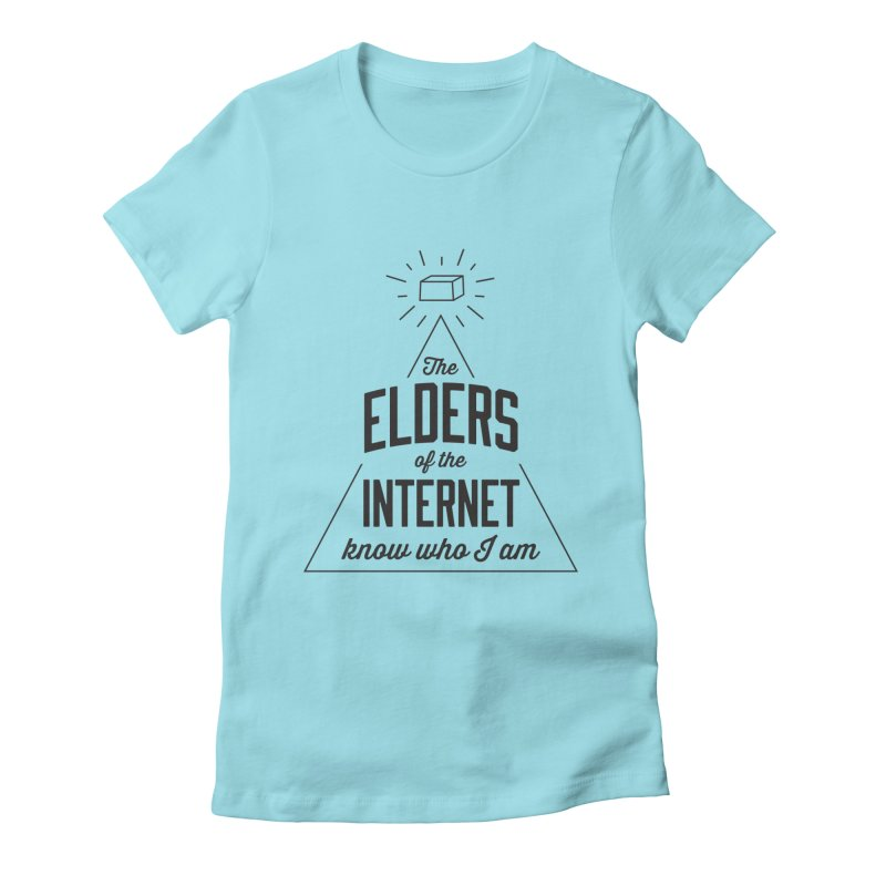 The Elders of the Internet Women's Fitted T-Shirt by The Future Mrs. Darcy T-shirt Shop