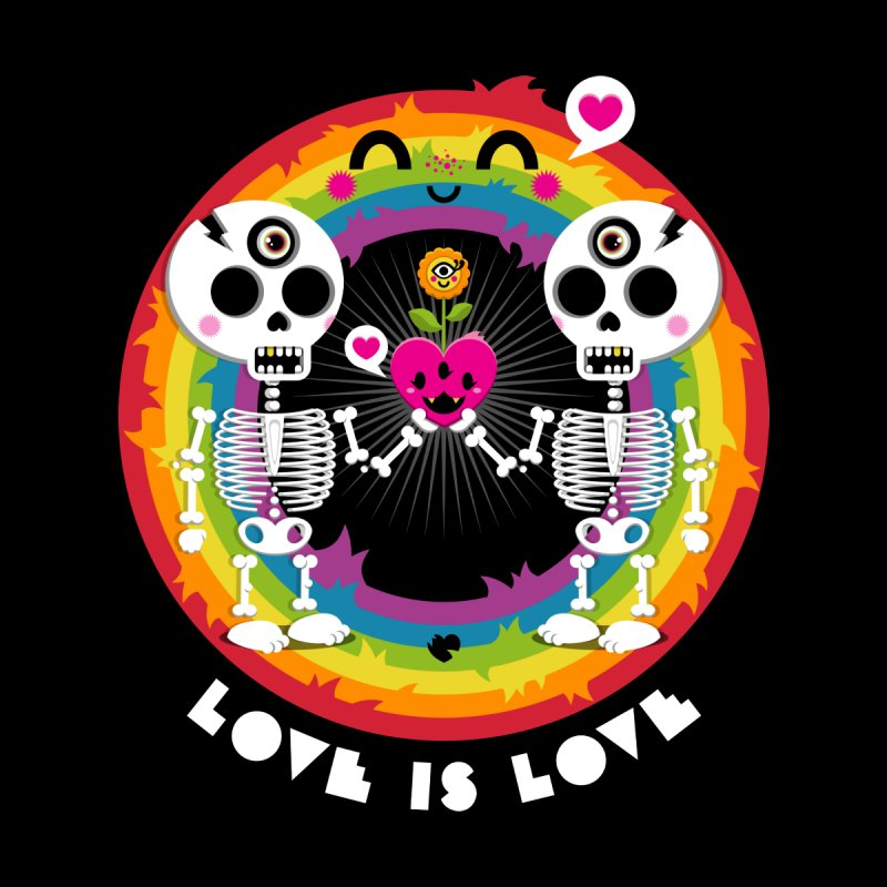 LOVE IS LOVE by theGHOSTHEART's artist shop