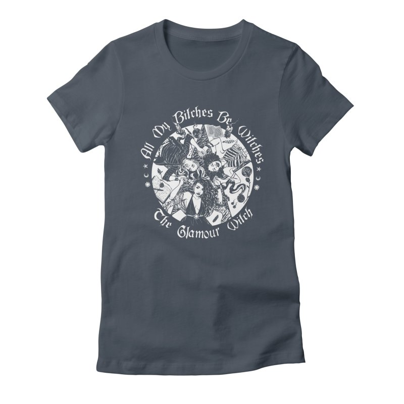 All My Witches Women's T-Shirt by TheGlamourWitch's Artist Shop
