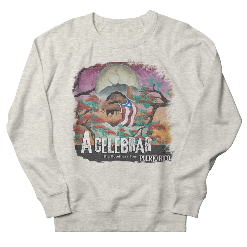 A Celebrar Apparel Women's French Terry Sweatshirt by The Goodness Tour Artist Shop