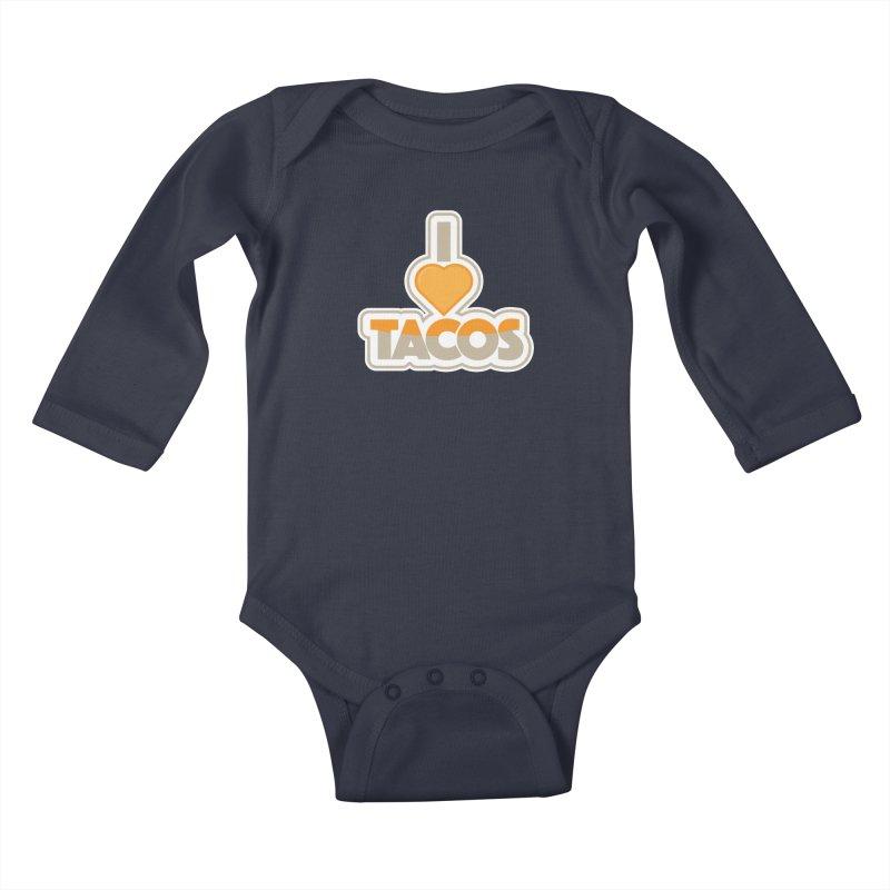 I Love Tacos Kids Baby Longsleeve Bodysuit by The Grumpy Signmaker's Shop