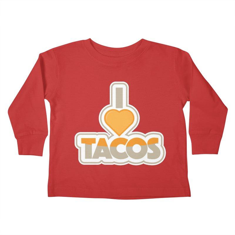 I Love Tacos Kids Toddler Longsleeve T-Shirt by The Grumpy Signmaker's Shop