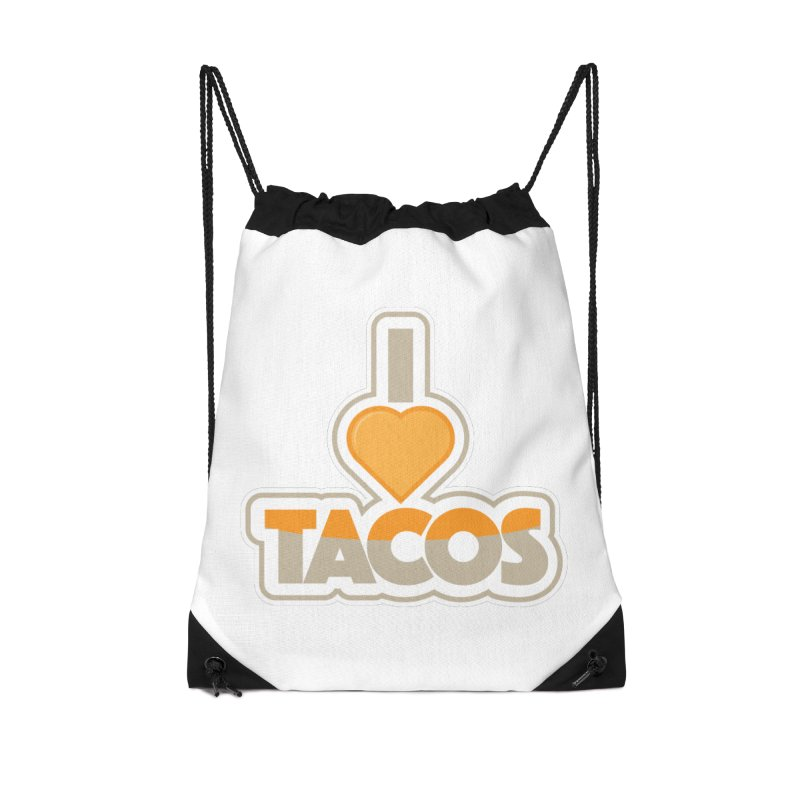 I Love Tacos Accessories Drawstring Bag Bag by The Grumpy Signmaker's Shop