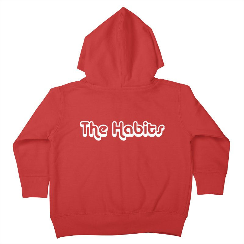 The Habits (white outline) Kids Toddler Zip-Up Hoody by The Habits Official Merch