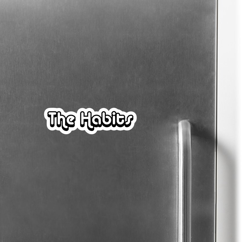 The Habits (black outline) Accessories Magnet by The Habits Official Merch