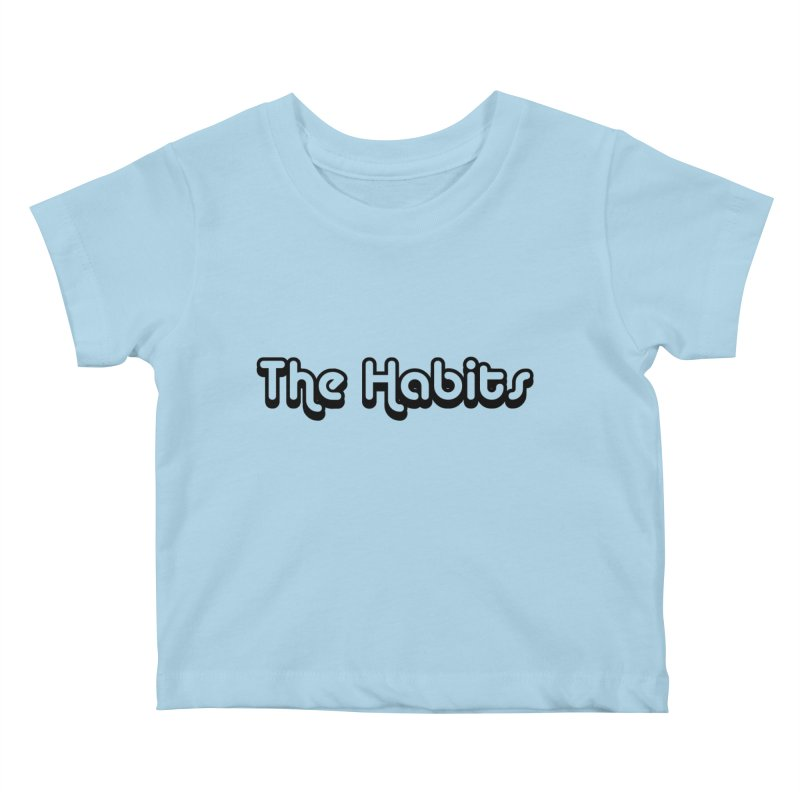 Kids None by The Habits Official Merch