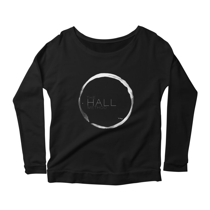 The Hall Method Women's Scoop Neck Longsleeve T-Shirt by The Hall Method