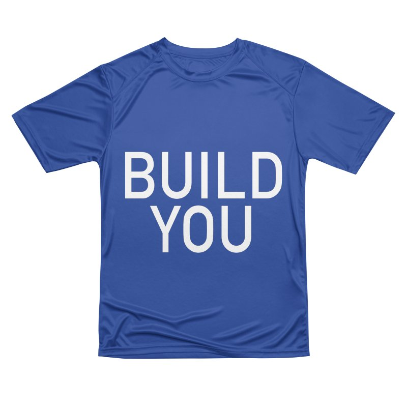 BUILD YOU Men's Performance T-Shirt by The Hall Method