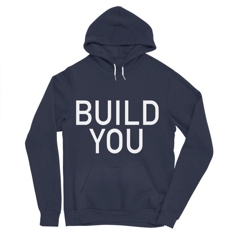 BUILD YOU Men's Sponge Fleece Pullover Hoody by The Hall Method