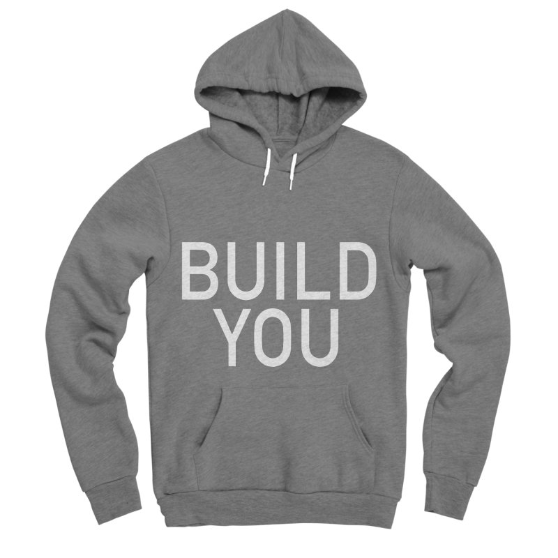 BUILD YOU Women's Sponge Fleece Pullover Hoody by The Hall Method