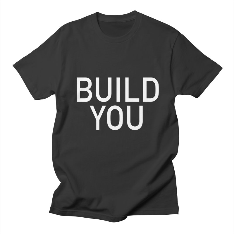 BUILD YOU Men's Regular T-Shirt by The Hall Method