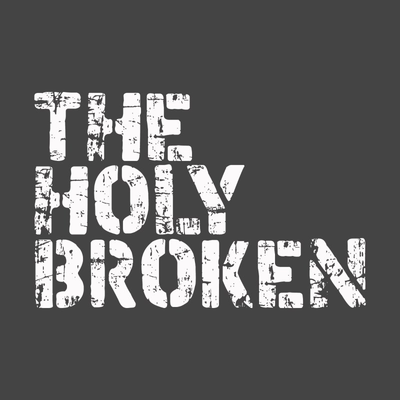 The Holy Broken Logo Men's T-Shirt by theholybroken's Artist Shop