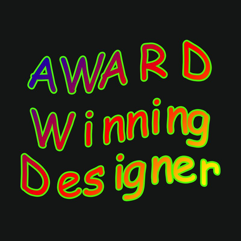 Award Winning Designer by The Incumbent Agency