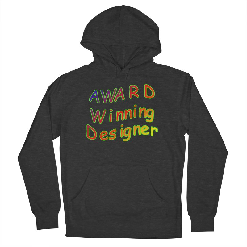 Award Winning Designer Women's Pullover Hoody by The Incumbent Agency