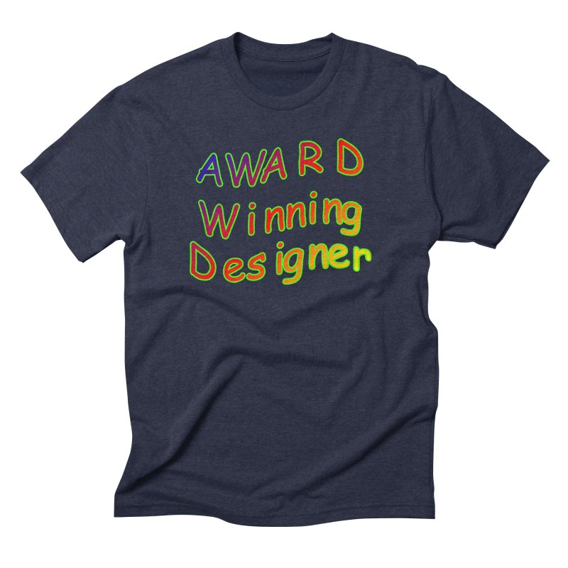 Award Winning Designer Men's Triblend T-Shirt by The Incumbent Agency