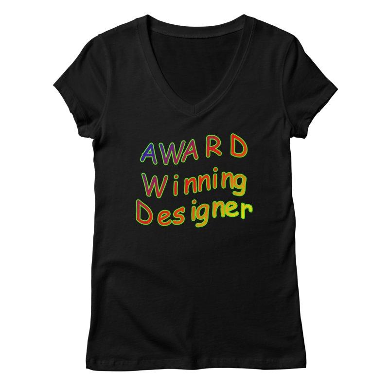 Award Winning Designer Women's V-Neck by The Incumbent Agency